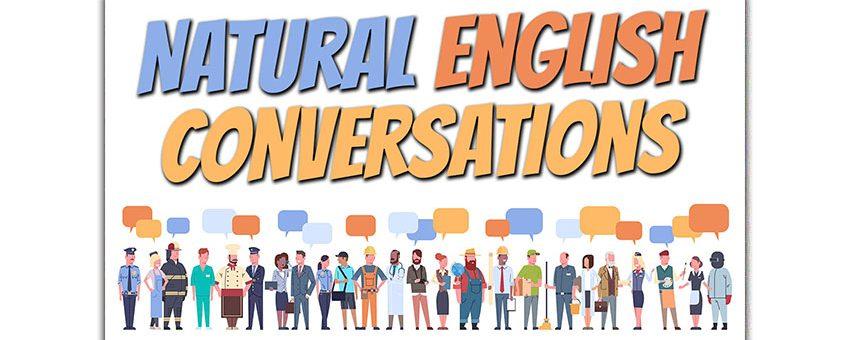 Natural English Conversations