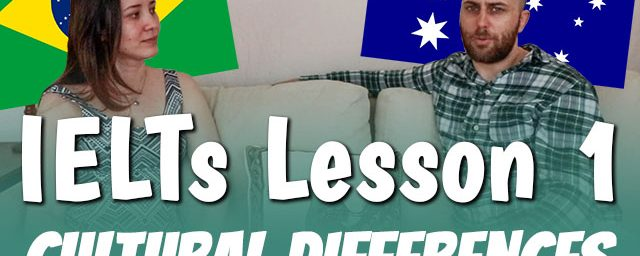 AE 503 – IELTS Course: Lesson 1 – Cultural differences