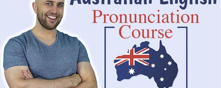 AE 549: Australian English Pronunciation Course