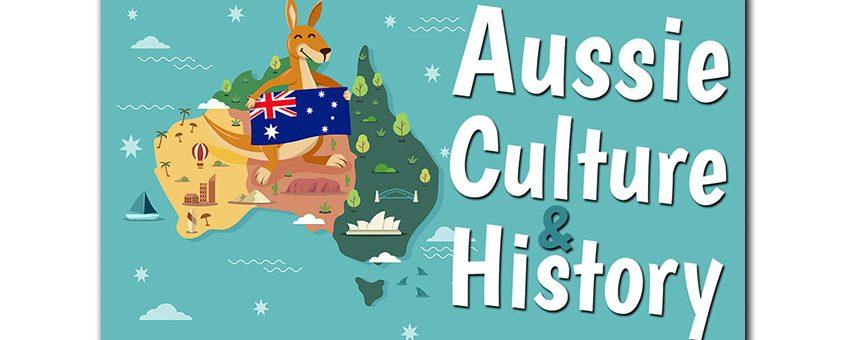 Aussie Culture & History